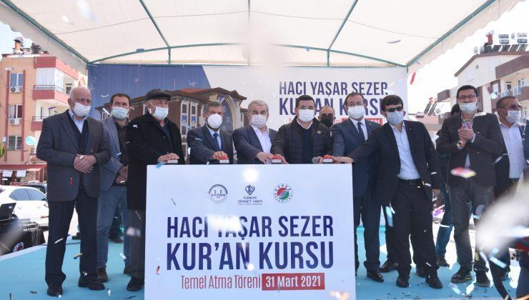 Hacı Yaşar Sezer Kur'an Kursu temeli atıldı