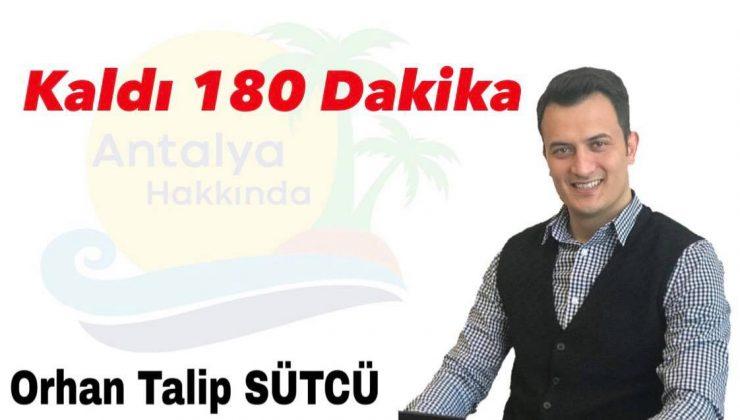 Kaldı 180 Dakika