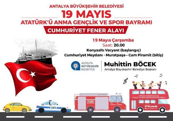 19 Mayıs'ta Mobil Cumhuriyet Fener Alayı düzenliyor