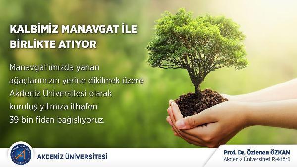 Bölge üniversiteleri Manavgat için fidan kampanyası