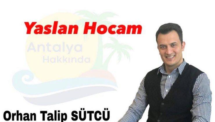 YASLAN HOCAM